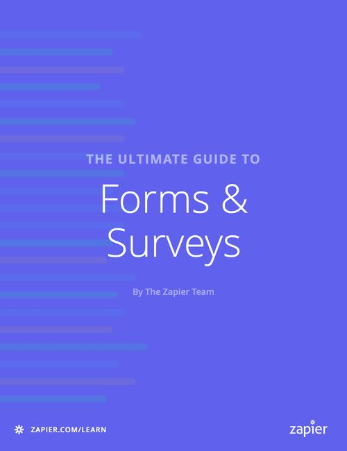 Ultimate Guide to Forms and Surveys