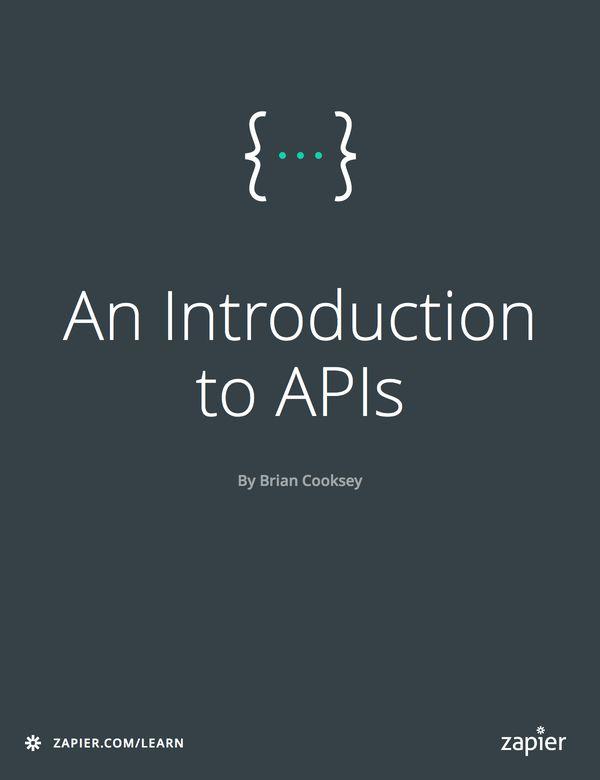 Zapier An Introduction to APIs book