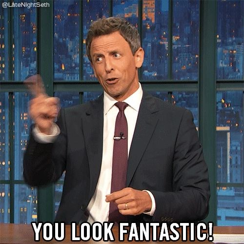 You Look Fantastic GIF